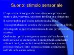 suono stimolo sensoriale