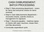 cash disbursement batch processing