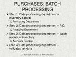 purchases batch processing
