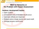 m e for networks or the problem with impact assessment10