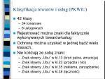 klasyfikacja towar w i us ug pkwiu