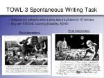 towl 3 spontaneous writing task