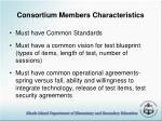 consortium members characteristics