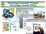 technology innovation program technology transfer efforts