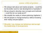 some critical points9