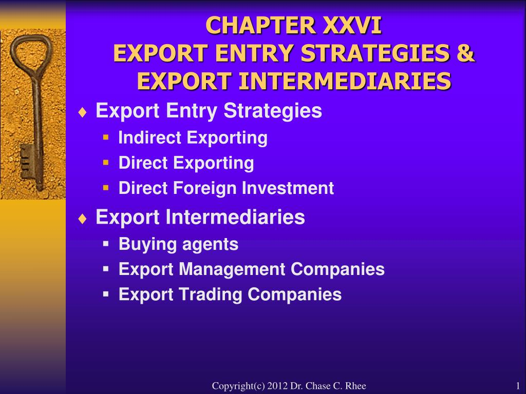 chapter xxvi export entry strategies export intermediaries l.