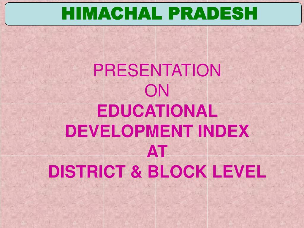 presentation on educational development index at district block level l.