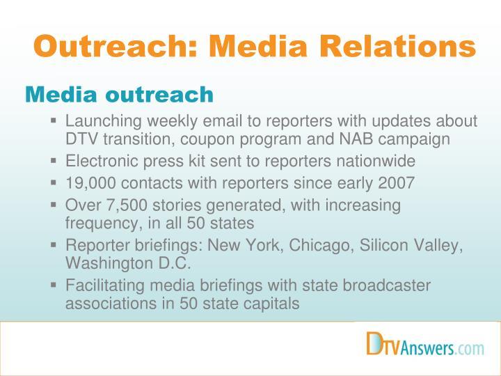 Outreach: Media Relations
