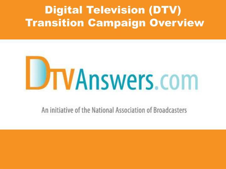 Digital Television (DTV)
