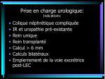prise en charge urologique indications