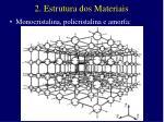 2 estrutura dos materiais