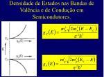 densidade de estados nas bandas de val ncia e de condu o em semicondutores
