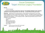 cause campaigns target american legacy foundation
