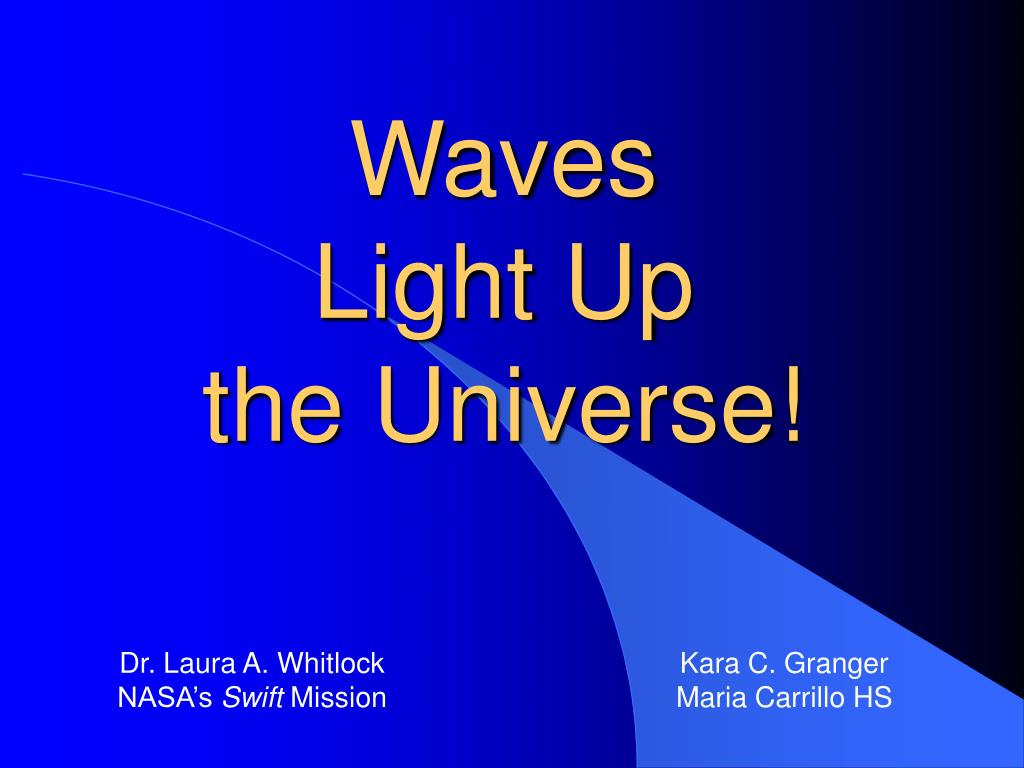 waves light up the universe l.