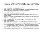 history of fire perceptions and policy
