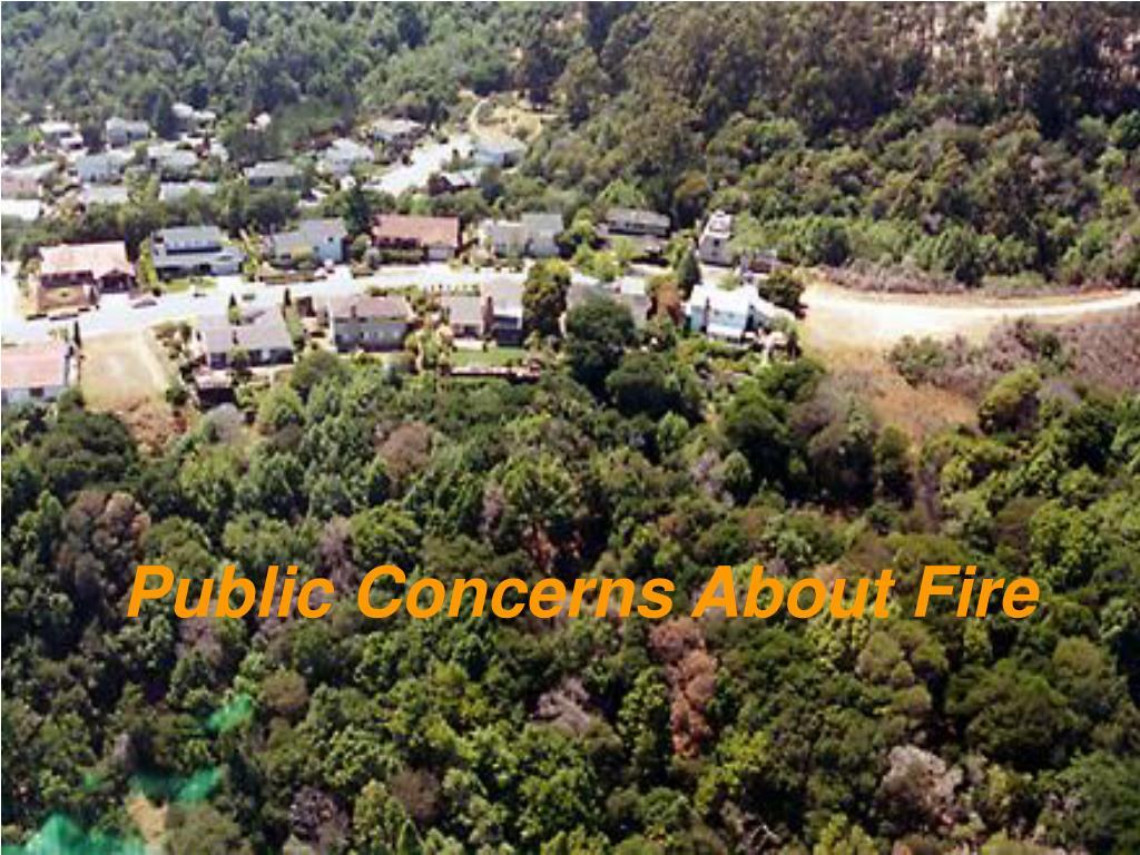 public concerns about fire l.