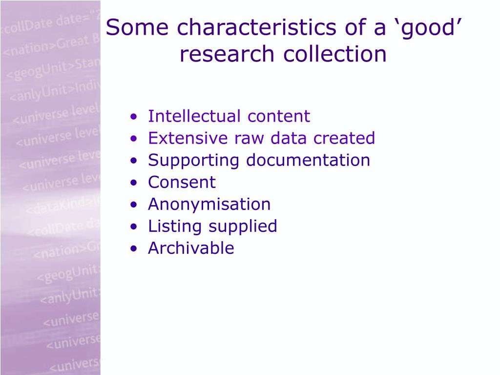 Some characteristics of a 'good'  research collection