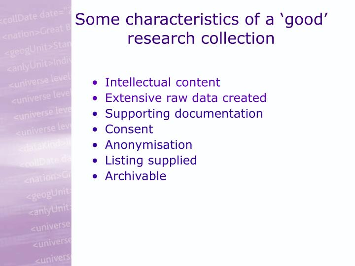 Some characteristics of a good research collection
