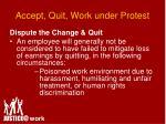 accept quit work under protest39