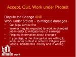 accept quit work under protest40