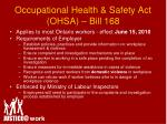 occupational health safety act ohsa bill 168