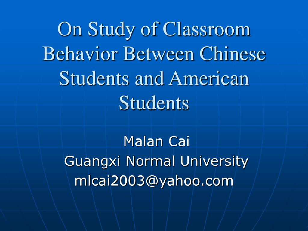 on study of classroom behavior between chinese students and american students l.