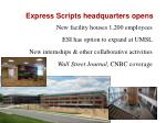 express scripts headquarters opens