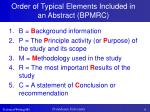 order of typical elements included in an abstract bpmrc