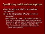 questioning traditional assumptions