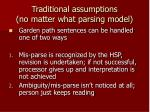 traditional assumptions no matter what parsing model