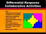 differential response collaborative activities