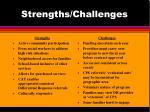 strengths challenges
