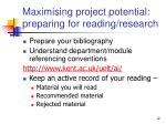 maximising project potential preparing for reading research