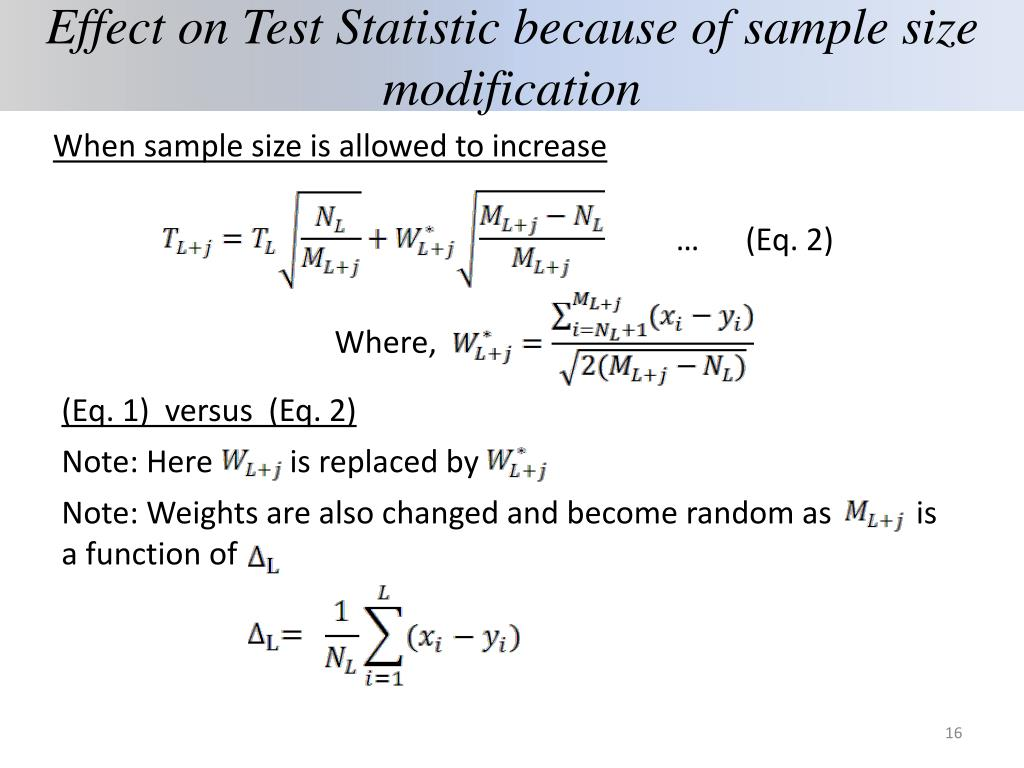 Effect on Test Statistic because of sample size modification