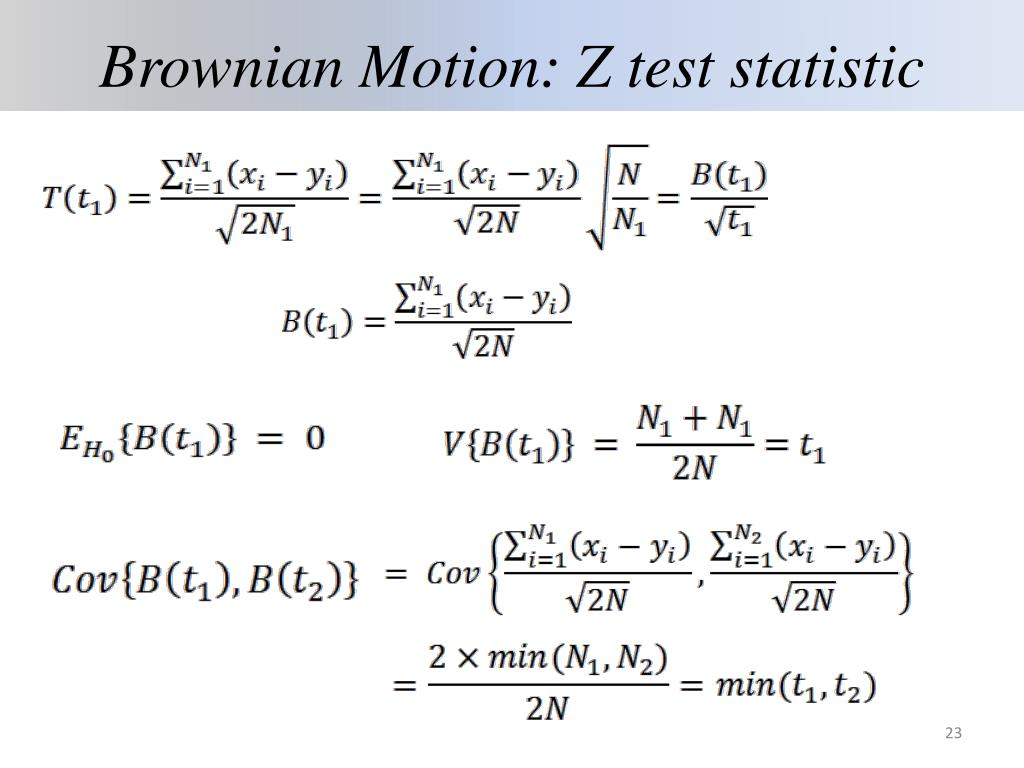 Brownian Motion: Z test statistic