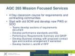 aqc 265 mission focused services