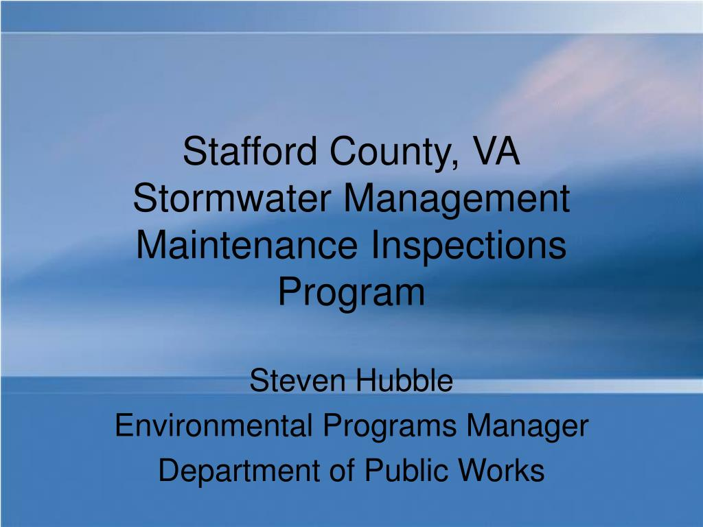 stafford county va stormwater management maintenance inspections program l.