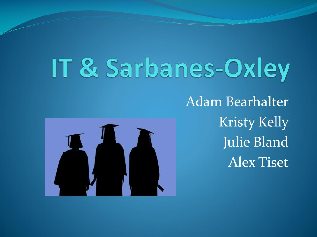 it sarbanes oxley l.