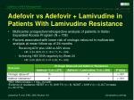 adefovir vs adefovir lamivudine in patients with lamivudine resistance