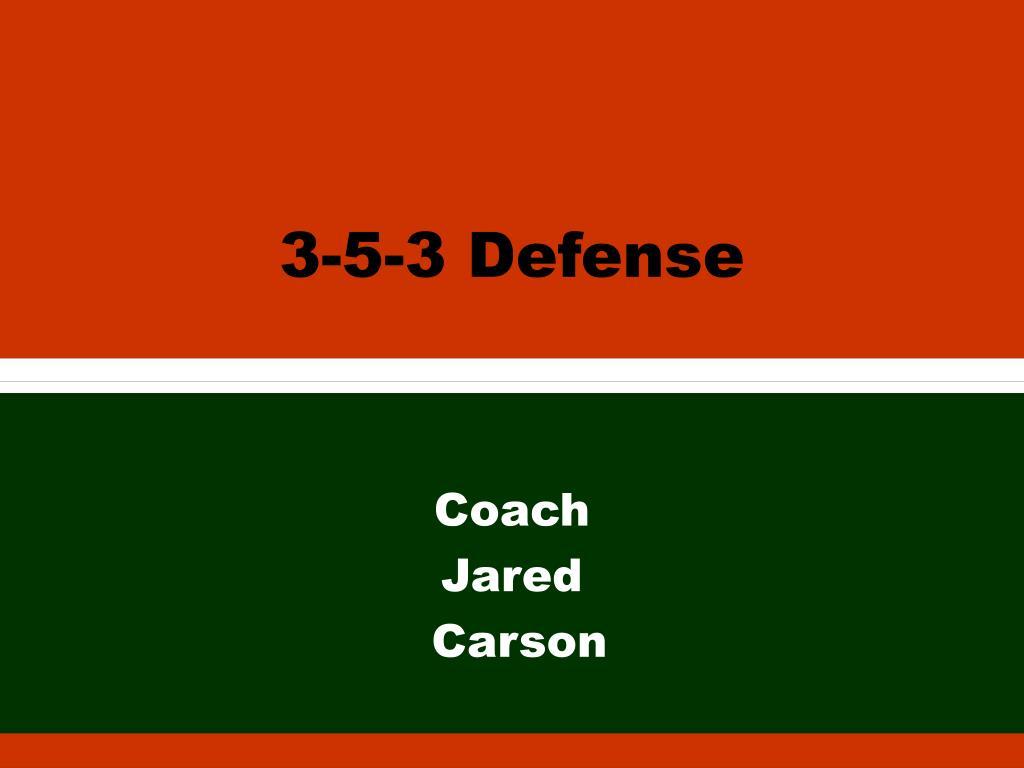 3 5 3 defense l.