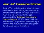 about aap immunization initiatives