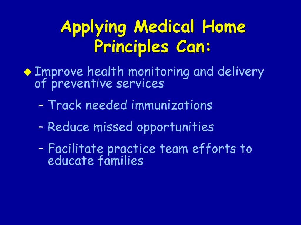 Applying Medical Home