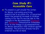 case study 1 accessible care