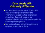 case study 5 culturally effective134