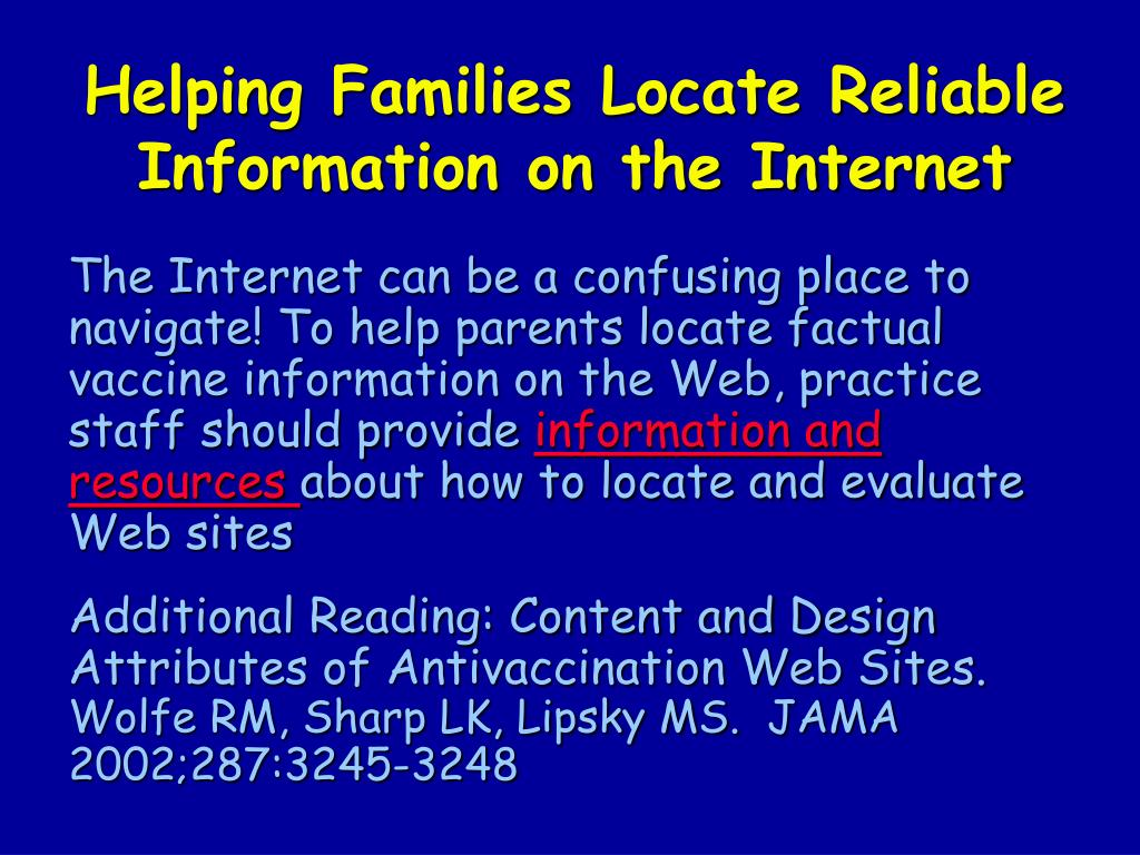 Helping Families Locate Reliable Information on the Internet