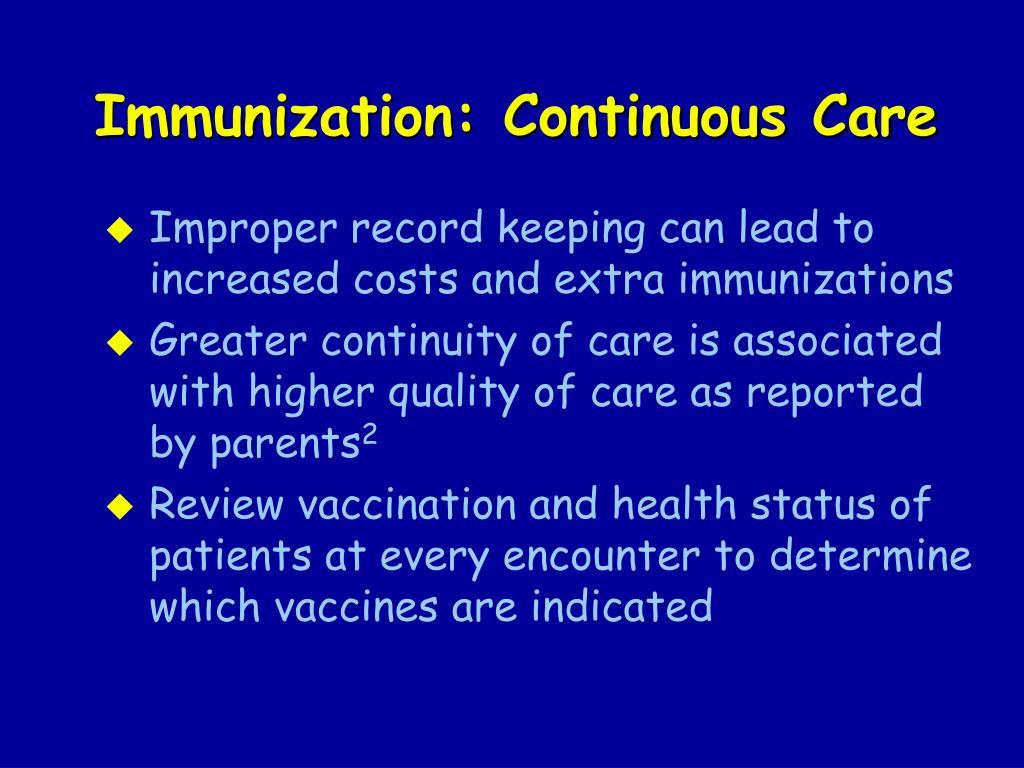 Immunization: Continuous Care