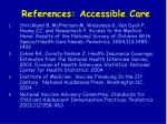 references accessible care