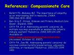 references compassionate care