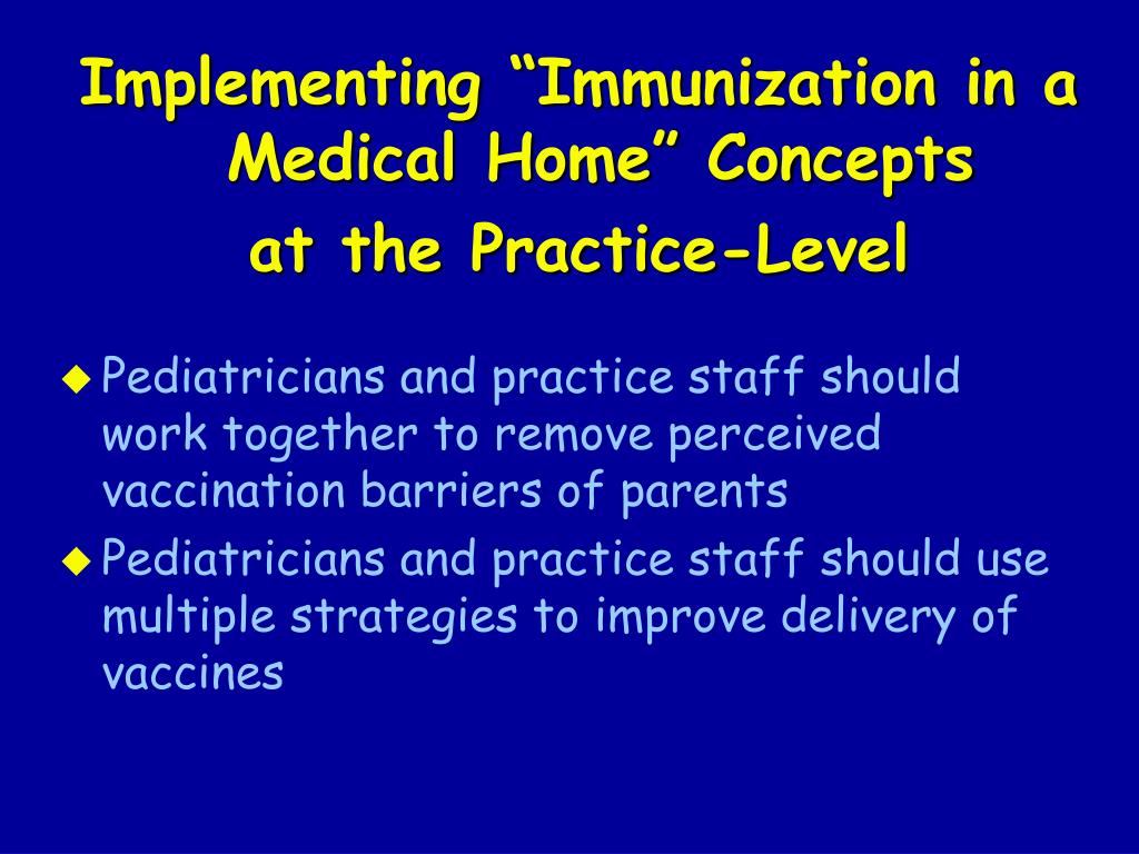 """Implementing """"Immunization in a Medical Home"""" Concepts"""