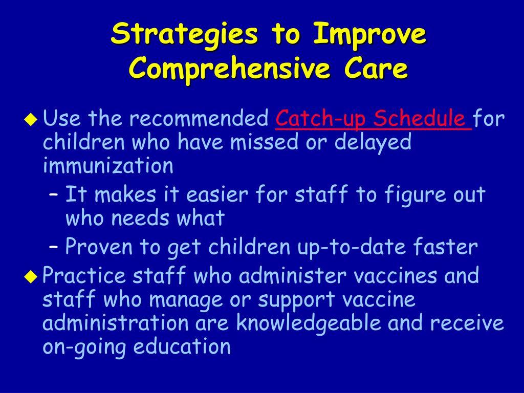 Strategies to Improve Comprehensive Care